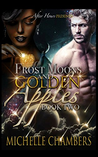 Frost Moons and Green Apples: Book Two