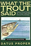 What the Trout Said : revised and Augmented Edition
