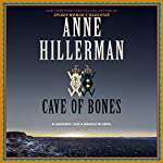Cave of Bones: A Leaphorn, Chee & Manuelito Novel   Anne Hillerman