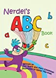 Nerdel's ABC Book, Robin Kesselman and Marc Kesselman, 0982335725