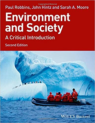 Environment and society a critical introduction paul robbins john environment and society a critical introduction paul robbins john hintz sarah a moore 9781118451564 amazon books fandeluxe Choice Image