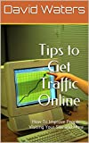 All Products : Tips to Get Traffic Online: Make The Most Of Getting Traffic To Your WEbsite