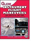 Instrument Pilot Practical Test Prep and Flight Maneuvers 9780917539480