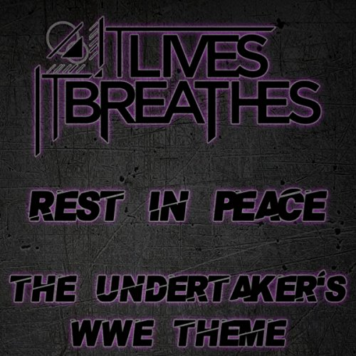 (Rest in Peace (The Undertaker's WWE Theme))