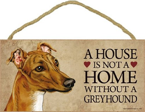 "A house is not a home without Greyhound (Brown) - 5"" x 10"" Door Sign"