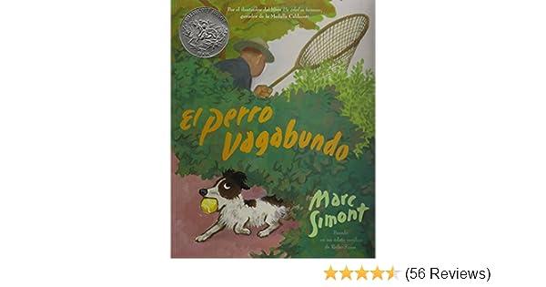 El Perro Vagabundo (the Stray Dog) (1 Paperback/1 CD) (Live Oak Readalong) (Spanish Edition): Marc Simont, David Cromett: 9781591129394: Amazon.com: Books