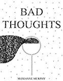 Bad Thoughts : A Concrete Poetry Memoir
