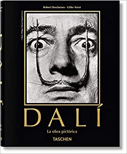 Dalí. La Obra Pictórica por Gilles Néret