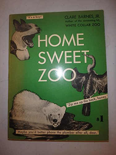 Home Sweet Zoo by Clare Barnes