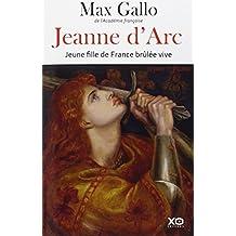 Jeanne d'Arc - Jeune fille de France brûlée vive