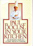 Paul Bocuse in Your Kitchen, Paul Bocuse, 0394528530