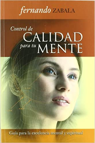 Descargar libros isbn no Control de calidad para tu mente (Semillas De Esperanza/ Seeds of Hope) in Spanish RTF 8472082598