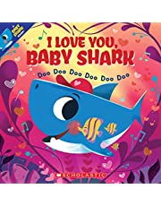 I Love You, Baby Shark: Doo Doo Doo Doo Doo Doo (A Baby Shark Book)