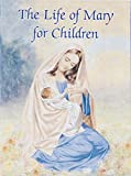 img - for The Life of Mary (Catholic Classics (Regina Press)) book / textbook / text book