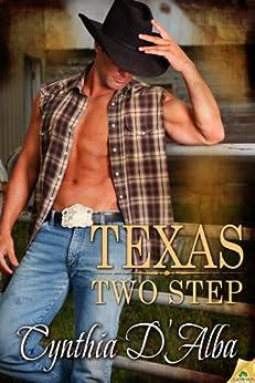 Texas Two Step (Texas Montgomery Mavericks Book 1) by [D'Alba, Cynthia]