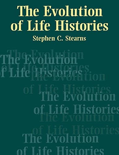 The Evolution of Life Histories