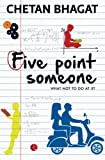Five Point Someone: What Not To Do at IIT