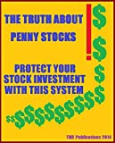 The Truth About Penny Stocks