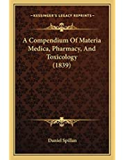 A Compendium Of Materia Medica, Pharmacy, And Toxicology (1839)