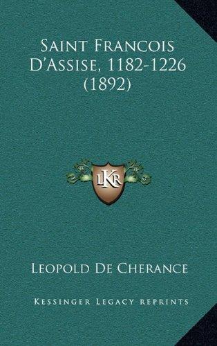 Saint Francois D'Assise, 1182-1226 (1892)
