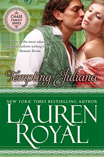 - Tempting Juliana (Regency Chase Family Series, Book 2)