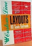 Atlas Custom-line Layouts for HO Scale Railroads, 2nd Edition