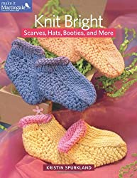 Knit Bright: Scarves, Hats, Booties, and More (Make It Martingale)