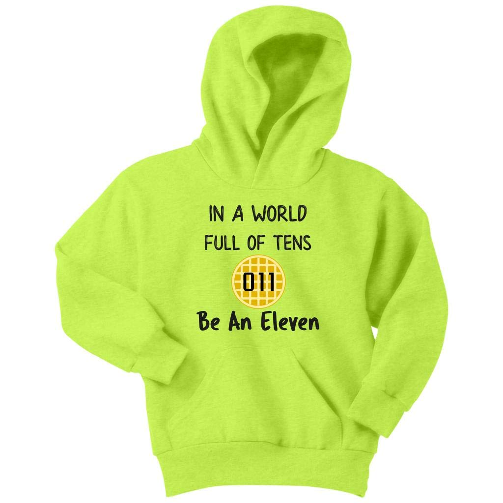 Weezag Be an Eleven Hoodie Sweatshirt for Youth Boys Girls, in a World Full of Tens 8042EX_TL_AP_YH