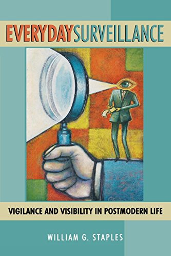 Everyday Surveillance: Vigilance and Visibility in...