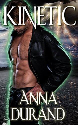 Kinetic (Psychic Crossroads Book 3) by [Durand, Anna]