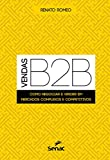 capa de Vendas B2B. Como Negociar e Vender em Mercados Complexos e Competitivos