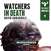 Watchers In Death: Warhammer 40,000: The Beast Arises, Book 9 | David Annandale