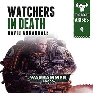 Watchers In Death: Warhammer 40,000 Audiobook