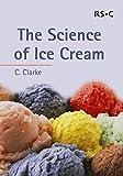 The Science of Ice Cream: RSC (RSC Paperbacks)