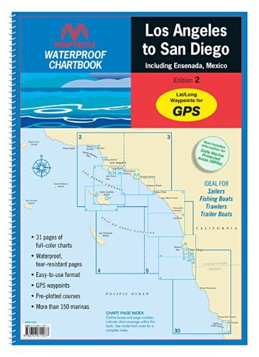 MAPTECH Waterproof Chartbook Los Angeles to San Diego including Ensenada, Mexico 2nd Edition