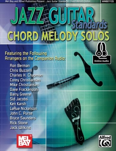 Jazz Guitar Standards: Chord Melody Solos: Amazon.es: Authors ...
