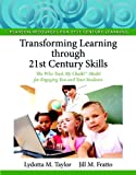 By Lydotta M. Taylor Transforming Learning through 21st Century Skills: The Who Took My Chalk?ƒ_½ Model for Engaging You (1st First Edition) [Paperback]