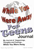 While You Were Away: Absence Journal for Teens