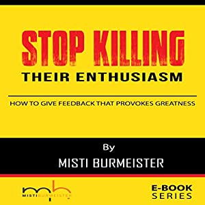 Stop Killing Their Enthusiasm Audiobook