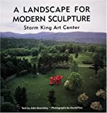 A Landscape for Modern Sculpture, John Beardsley, 0789202468