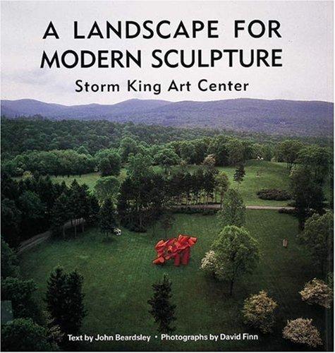 (A Landscape for Modern Sculpture: Storm King Art Center)