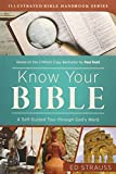 img - for Know Your Bible: A Self-Guided Tour through God's Word (Illustrated Bible Handbook Series) book / textbook / text book
