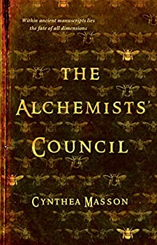 The Alchemists' Council by Cynthea Masson