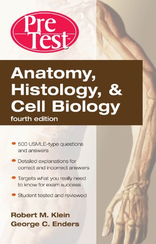 Anatomy, Histology, & Cell Biology: PreTest Self-Assessment & Review, Fourth Edition Pdf