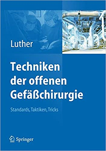 Book Techniken der offenen Gefäßchirurgie: Standards, Taktiken, Tricks