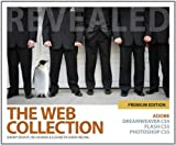 img - for The Web Collection Revealed: Premium Edition [With CDROM] (Revealed (Delmar Cengage Learning)) book / textbook / text book