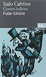 Contes italiens/Fiabe italiane - Edition bilingue par Calvino