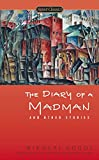 The Diary of a Madman and Other Stories (Signet Classics)