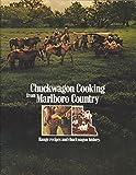 chuckwagon recipes - Chuckwagon Cooking from Marlboro Country: Range Recipes and Chuckwagon History