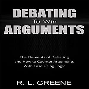 Debating to Win Arguments Audiobook